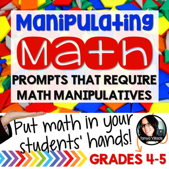 Math Problems Using Manipulatives HANDS ON ACTIVITIES Grades 4-5 TEST PREP