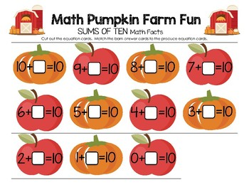Math Pumpkin Farm Fun - SUMS of TEN Math Facts