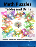 Math Puzzles, Tables and Drills: Addition, Subtraction, Mu