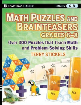 Math Puzzles and Brainteasers, Grades 6-8: Over 300 Reproducible Puzzles