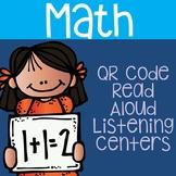 Distance Learning: Math QR Code Read Aloud Listening Centers