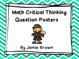Math Critical Thinking Question Posters - Chevron Style