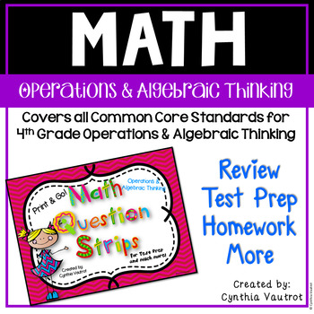 Operations and Algebraic Thinking Math Question Strips  for 4th Grade