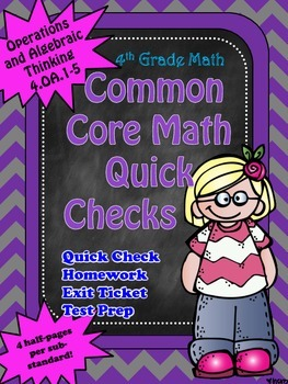 Math Quick Checks: 4th Grade Operations and Algebraic Thinking Common Core