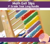Standard Based First Grade Exit Slips YEAR BUNDLE!!