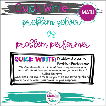 Math Quick Write - Problem Solver vs Problem Performer