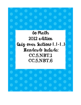 Math Quiz over Go Math Sections 1.1-1.3 (2012 edition)