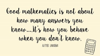 Image result for good mathematics is not about how many answers you know