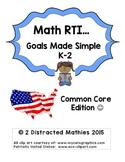 Math RTI Goals made simple K-2:  Common Core Edition