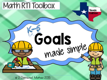 Math RTI Goals made simple: Texas Edition