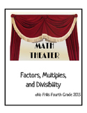 Math Readers Theater - Factors, Multiples, and Divisibility  4.OA.4
