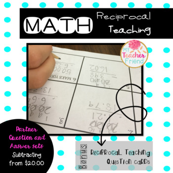 Math Reciprocal Teaching Question and Answer Sets: Subtracting from $20.00