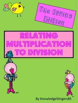 Math- Relating Multiplication to Division ~SPRING
