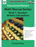 Math Rescue Series Book 1 - Number: Written Calculations