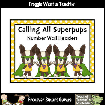"Number Wall Posters/Headers--Number Sense  ""Calling All Superpups"""