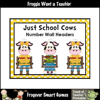 """Number Wall Posters/Headers--Number Sense """"Just School Cows"""""""