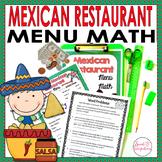 MATH RESTAURANT MENU MEXICAN RESTAURANT: Real World Math Grades 3-5