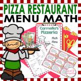 MATH RESTAURANT MENU PIZZERIA - Real World Math Grades 3-5