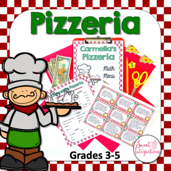 MATH RESTAURANT MENU PIZZERIA - Real World Math Grades 3-4