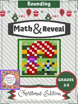 Math & Reveal Rounding - Christmas Edition