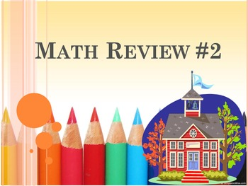 Math Review #2 - 20 Questions