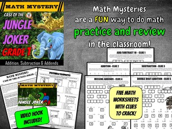Addition, Subtraction & Missing Addends - Math Mystery: Case of the Jungle Joker