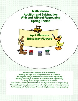 Math Review -Addition and Subtraction With and Without Regrouping Spring Theme