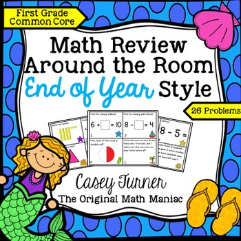 Math Review Around the Room End of Year Style: First Grade