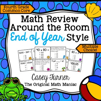 Math Review Around the Room End of Year Style: Fourth Grad