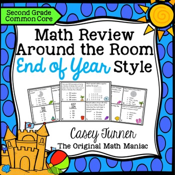 Math Review Around the Room End of Year Style: Second Grade Common Core