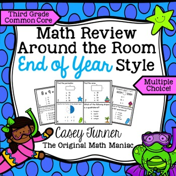Math Review Around the Room End of Year Style: Third Grade Common Core