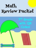 Math Review Packet - 7th Grade - with QR Codes! NO PREP! Common Core Aligned