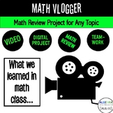 Math Review Project Based Learning - Math Vlogger - Distan