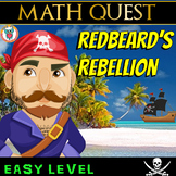 End of Year Math Review Quest - Redbeard's Rebellion (EASY LEVEL)