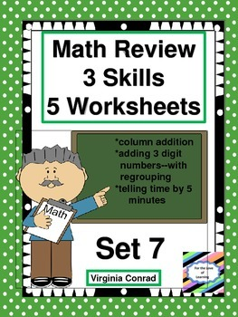 Math Review Worksheets:  3 Skills for 5 Days--Set 7