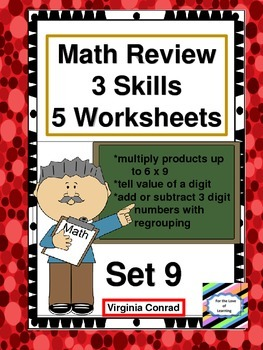Math Review Worksheets:  3 Skills for 5 Days---Set 9