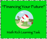 "Math Rich Learning Task - ""Financing Your Future"" (High School)"