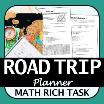 Math Rich Task | Road Trip Plan | Proportional Reasoning and Financial Literacy