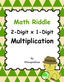 Math Riddle: 2-Digit By 1-Digit Multiplication