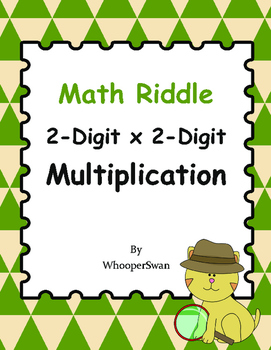 Math Riddle: 2-Digit By 2-Digit Multiplication