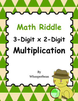 Math Riddle: 3-Digit By 2-Digit Multiplication
