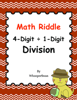 Math Riddle: 4-Digit ÷ 1-Digit Division