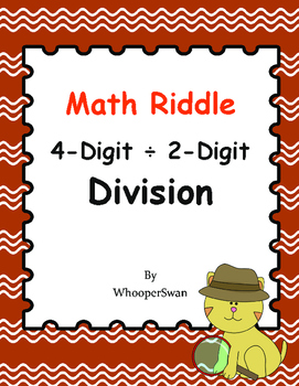Math Riddle: 4-Digit ÷ 2-Digit Division