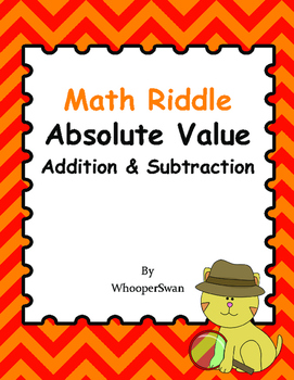 Math Riddle: Absolute Value - Addition & Subtraction