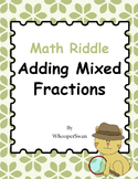 Math Riddle: Adding Mixed Fractions