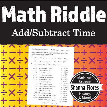 Math Riddle - Calculating Time - Fun Math