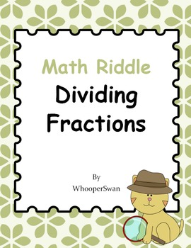 Math Riddle: Dividing Fractions