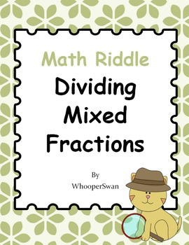 Math Riddle: Dividing Mixed Fractions