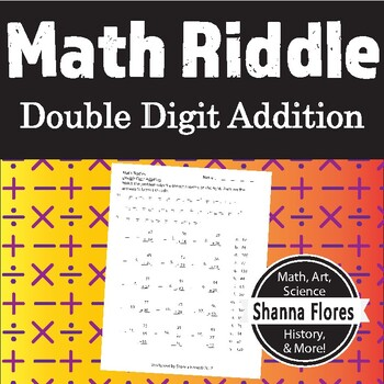 Math Riddle - Double Digit Addition Worksheet - Fun Math