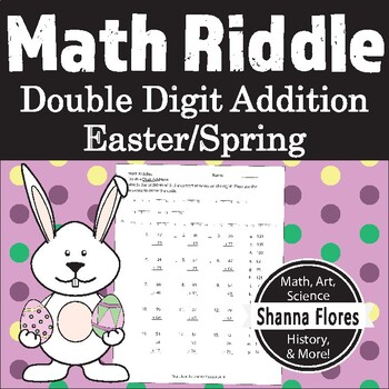 Math Riddle - Easter - Double Digit Addition Worksheet - Fun Math